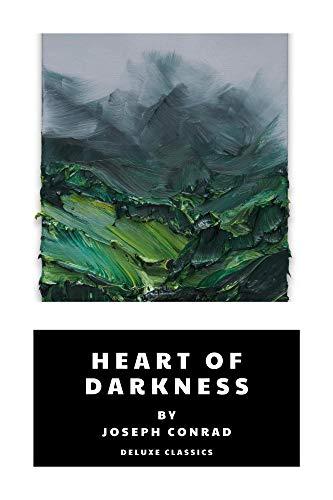 Heart of Darkness by Joseph Conrad (Deluxe Classics Book 20) (English Edition)