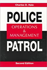 Police Patrol: Operations and Management (2nd Edition) Hardcover