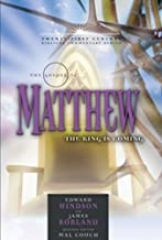 The Gospel of Matthew: The King is Coming (21st Century Biblical Commentary Series)