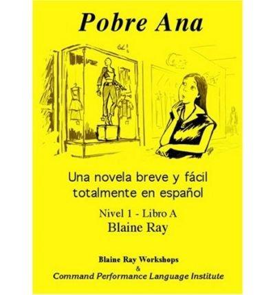 Pobre Ana(平装)(英语/西班牙语) - 常见的