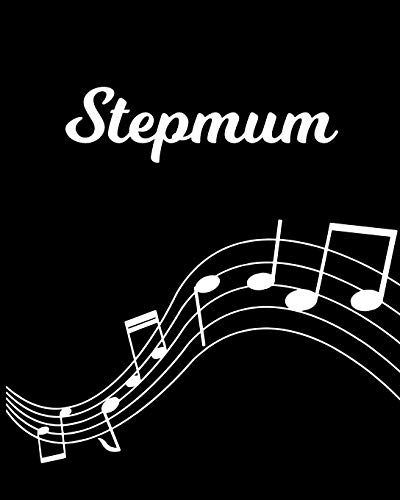 Stepmum: Sheet Music Note Manuscript Notebook Paper – Personalized Custom First Name Initial S – Musician Composer Instrument Composition Book – 12 … Guide – Create Compose & Write Creative Songs