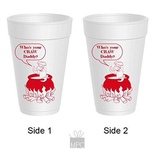 Crawfish Styrofoam Cups - Who's Your Craw Daddy (Best Crawfish In Katy Tx)