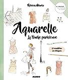 Aquarelle - La touche parisienne