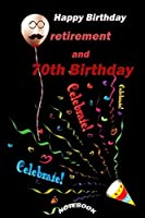 """Notebook: Happy Birthday """"retirement and 70th Birthday"""" ; A Father's Guided Journal To Share His Life & His Love ; Journal Notebook Better Birthday Retirement Cheap Gift ; Funny Gift for a 70 Year Old Man or Woman"""