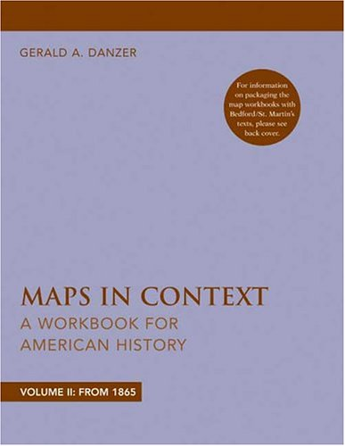 Maps in Context: A Workbook for American History: 2