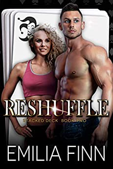 Reshuffle (Stacked Deck Book 2) by [Emilia Finn]
