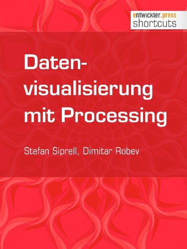 Datenvisualisierung mit Processing (shortcuts 84)