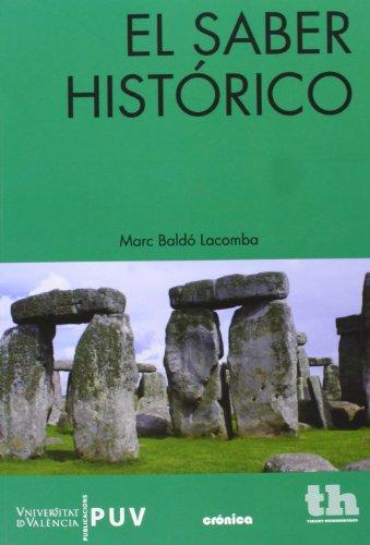 El saber histórico (Crónica)