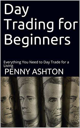 Day Trading for Beginners: Everything You Need to Day Trade for a Living (English Edition)