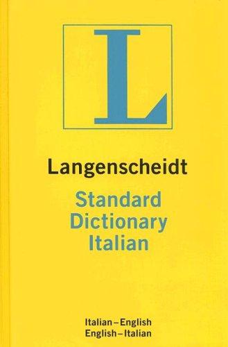 Langenscheidt Standard Italian Dictionary: Italian-English, English-Italian (Langenscheidt Standard Dictionaries)