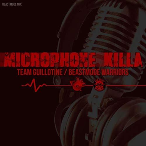 Microphone Killa (Beastmode Mix)