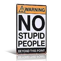 ブリキサインメタルプレート「バカな人への警告」注意メタルストアショップバールームJ34-20x30cm