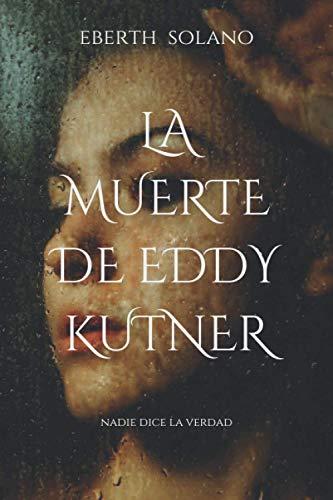 La muerte de Eddy Kutner