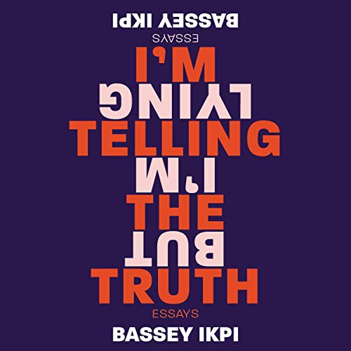 I'm Telling the Truth, but I'm Lying audiobook cover art