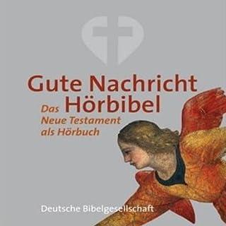 Gute Nachricht Hörbibel. Das Neue Testament als Hörbuch Titelbild