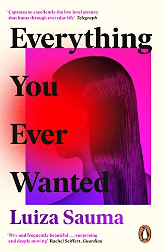Everything You Ever Wanted: A Florence Welch Between Two Books Pick (English Edition)