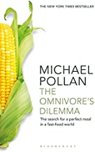 The Omnivore's Dilemma: The Search for a Perfect Meal in a Fast-Food World