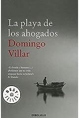 La playa de los ahogados (Spanish Edition) by Domingo Villar (2012-10-30) Copertina flessibile