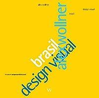 Alex Wollner: Brasil Design Visual