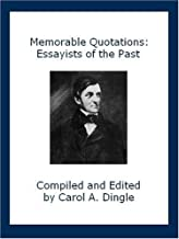 Memorable Quotations: Essayists of the Past