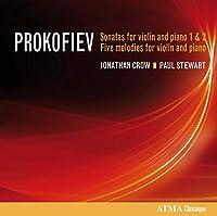 Prokofiev: Sonatas for Violins & Piano 1 & 2