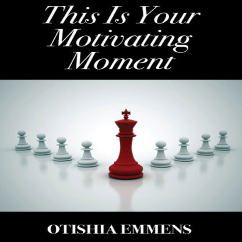 This Is Your Motivating Moment audiobook cover art