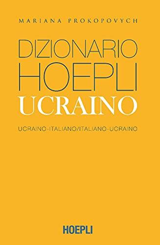 Dizionario Hoepli ucraino. Ucraino-italiano, italiano-ucraino. Ediz. compatta