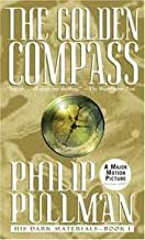 The Golden Compass (His Dark Materials, Book 1) Publisher: Laurel Leaf