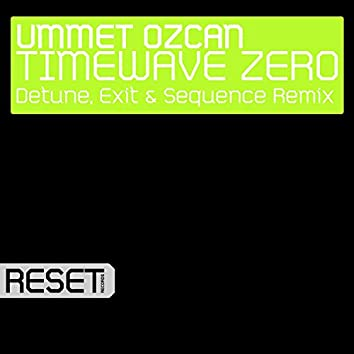 TimeWave Zero (Detune, Exit & Sequence Remix)