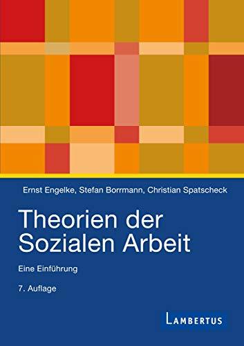 Theorien der Sozialen Arbeit: Eine Einführung
