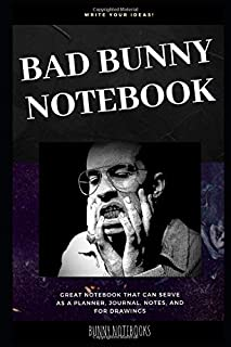 Bad Bunny Notebook: Great Notebook for School or as a Diary, Lined With More than 100 Pages. Notebook that can serve as a Planner, Journal, Notes and for Drawings. (Bad Bunny Notebooks)
