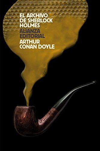 El archivo de Sherlock Holmes (El libro de bolsillo - Bibliotecas de autor - Biblioteca Conan Doyle)