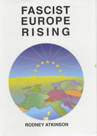 Fascist Europe Rising: The Repression and Resurgence of Democratic Nationhood