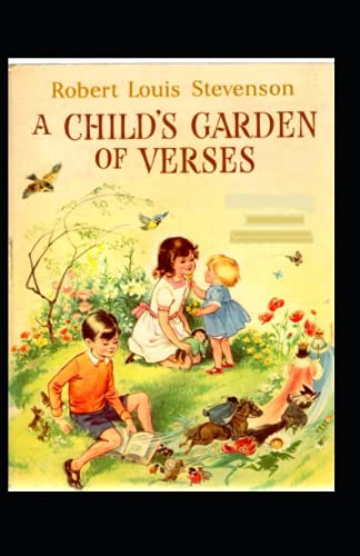 A Child's Garden of Verses Annotated