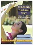 Teaching Through Text: Reading and Writing in the Content Areas [With Access Code]