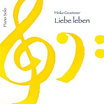 Liebe leben (Piano Solo)