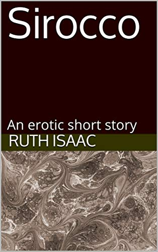 Sirocco: An erotic short story (English Edition)