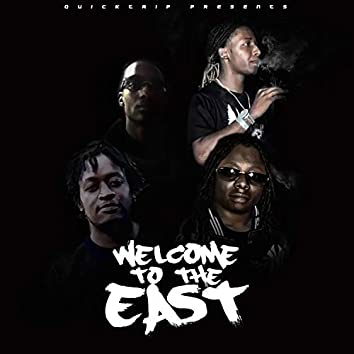 Welcome to the East (feat. Dre Hall, Swev & Lil Cee)