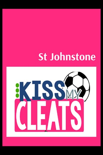 St Johnstone: Blush Notes, St Johnstone FC Personal Journal, St Johnstone Football Club, St Johnstone FC Diary, St Johnstone FC Planner, St Johnstone FC