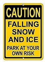 注意FalSnow Ice Park at Your Own RiskSignキッチンの装飾壁装飾バーブリキの金属サインポスター20x30cm