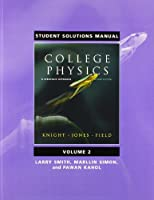 Student Solutions Manual for College Physics: A Strategic Approach Volume 2 (Chs. 17-30)