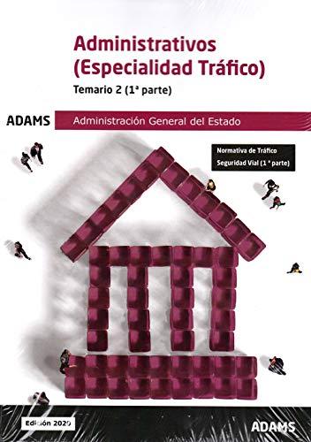 Temario 2 Administrativos de la Administración General del Estado, especialidad Tráfico