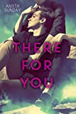 There For You (Love & Family Book 1)