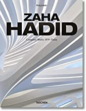 Zaha Hadid. Complete Works 1979–Today. 2020 Edition (English, French and German Edition)