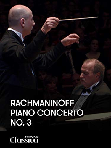 Rachmaninoff - Piano Concerto No. 3