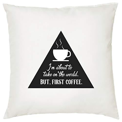 Ol322ay Ik sta op het punt om de wereld op te nemen Maar eerste koffie COFFEE Decoratieve kussensloop met Zeggen Decoratieve PillowQuotes Kussen