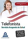 Telefonistas del servicio aragonés de salud. Temario específico volumen 2