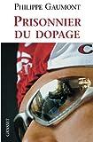 Prisonnier du dopage