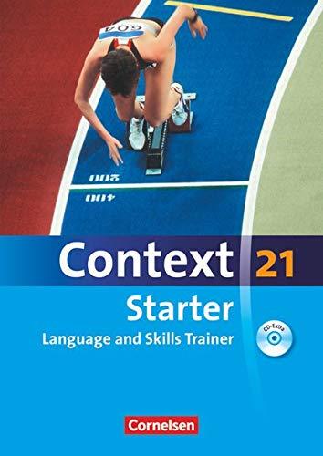 Context 21 - Starter: Language and Skills Trainer - Workbook mit CD-Extra - ohne Answer Key - CD-Extra mit Hörtexten und Vocab Sheets