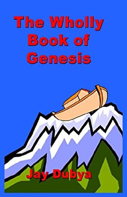 The Wholly Book of Genesis